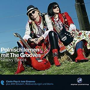 Polnisch lernen mit The Grooves Hörbuch