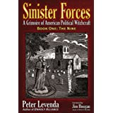 The Nine (Sinister Forces: A Grimoire of American Political Witchcraft, Book 1) (Sinister Forces: A Grimoire of American Poli