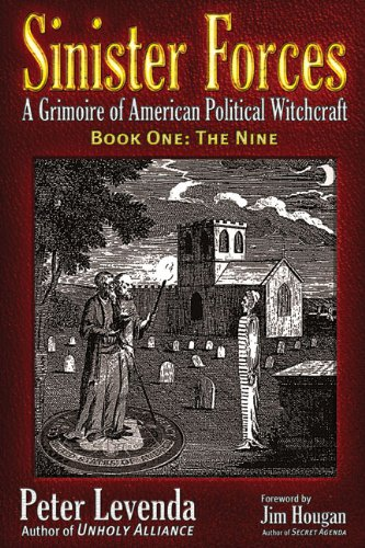 The Nine (Sinister Forces: A Grimoire of American Political Witchcraft, Book 1)