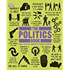 The Politics Book (Big Ideas Simply Explained)