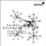 Hosokawa : Silent Flowers, quatuors à cordes. Quatuor Arditti.