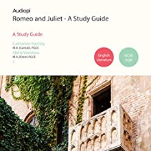 Romeo and Juliet - An Audio Study Guide: An Audio Study Guide Created for Students of Shakespeare Speech by Catherine Hartley, Stella Vassiliou Narrated by Alexander Piggins, Zoe Lambrakis