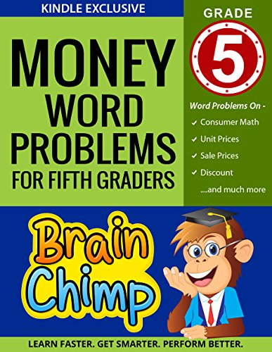 Money Word Problems For Fifth Graders:  Ages 10  11,  Grade 5