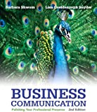 Business Communication, Barbara G. Shwom and Lisa G. Snyder, 0133059510