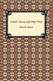 A Doll's House and Other Plays, Henrik Ibsen, 1420934155