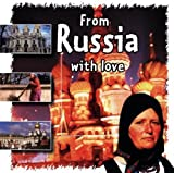 From Russia With Love by Various Artists (1998-10-01?