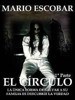 El Círculo (Libro Completo): La novela más inquietante eBook: Escobar, Mario: Amazon.es: Tienda Kindle
