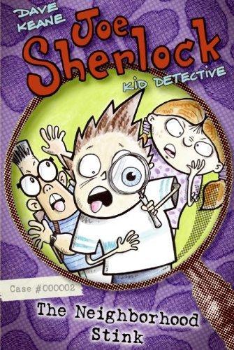 By Dave Keane - Joe Sherlock, Kid Detective, Case #000002: The Neighborhood Stink (2006-06-07) [Paperback] ebook