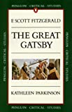 Critical Studies: The Great Gatsby (Penguin Critical Studies)