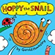 Hoppy the Snail: A Silly Rhyming Picture Book