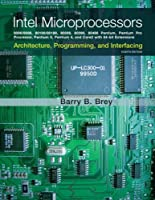 The Intel Microprocessors, 8th Edition Front Cover