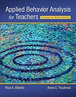 Applied Behavior Analysis for Teachers Interactive Ninth Edition, Enhanced Pearson eText with Loose-Leaf Version -- Access Card Package (9th Edition) (What's New in Special Education)