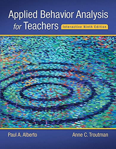 134027094 - Applied Behavior Analysis for Teachers Interactive Ninth Edition, Enhanced Pearson eText with Loose-Leaf Version -- Access Card Package (9th Edition) (What's New in Special Education)