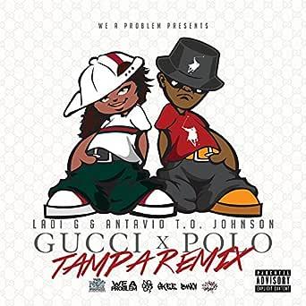 Gucci Polo (Tampa Remix) (feat. Antavio