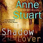 Shadow Lover   Anne Stuart