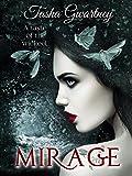 Mirage: A Paranormal Romance (A True Witch Novel Book 1)