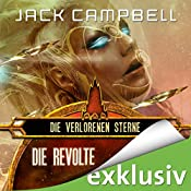 Die Revolte (Die verlorenen Sterne 3) | Jack Campbell