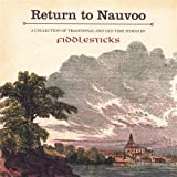 Fiddlesticks: Return to Nauvoo
