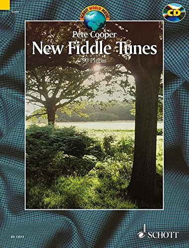 New Fiddle Tunes: 50 Pieces Book/CD (Schott World Music Series) (Cooper Pete)