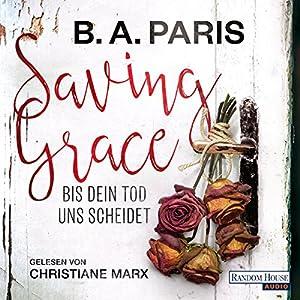 Saving Grace: Bis dein Tod uns scheidet Hörbuch