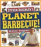 Planet Barbecue!, Steven Raichlen, 0761159193