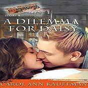A Dilemma for Daisy: The Monday Mystery Society, Book 4 | Carol Ann Kauffman