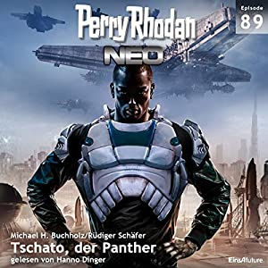 Tschato, der Panther (Perry Rhodan NEO 89) Hörbuch
