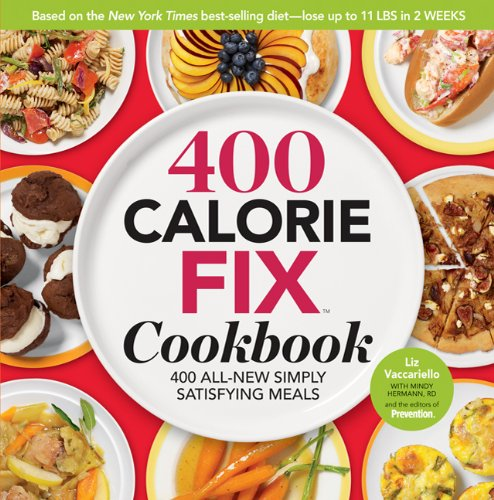 Simply Four (The 400 Calorie Fix Cookbook: 400 All-New Simply Satisfying)