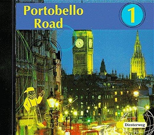 Portobello Road / Lehrwerk für den Englischunterricht an Hauptschulen und verwandten Schulformen: Portobello Road: Audio-CD 1