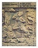 Ageless Borobudur, Bernet A. J Kempers, 9060775538