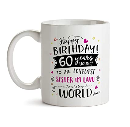 60th Happy Birthday Gift Mug To My Special Sister In Law