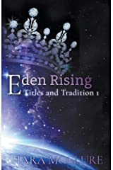 Eden Rising (Titles and Traditions) Paperback