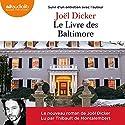 Le Livre des Baltimore suivi d'un entretien avec l'auteur Audiobook by Joël Dicker Narrated by Thibault de Montalembert