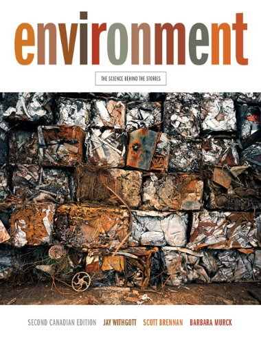 Environment: The Science Behind the Stories, Second Canadian Edition Plus MyEnvironmentPlace with Pearson eText -- Access Card Package (2nd Edition)