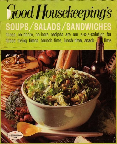 (Good Housekeeping's Soups Salads Sandwiches)