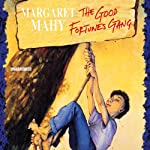 The Good Fortunes Gang   Margaret Mahy
