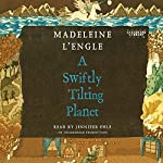 A Swiftly Tilting Planet | Madeleine L'Engle