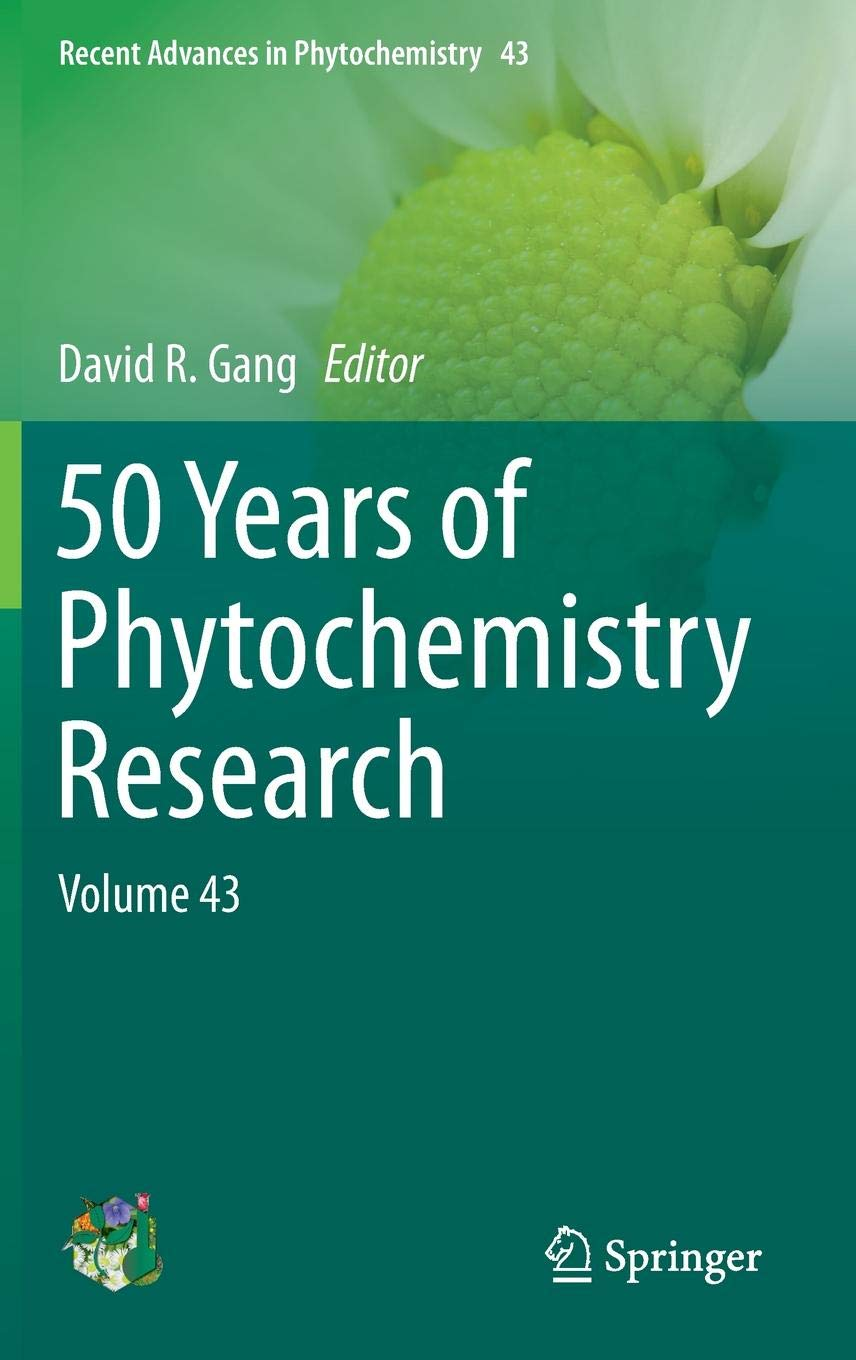 50 Years of Phytochemistry Research: Volume 43 (Recent Advances in Phytochemistry) by Springer