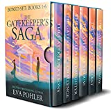 The Gatekeeper's Saga Boxed Set: Books One through Six of The Gatekeeper's Saga