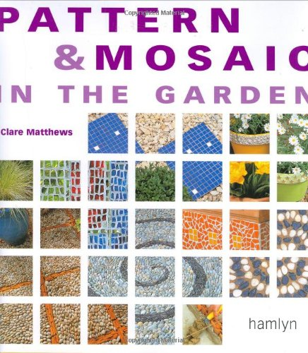 Pattern and Mosaic in the Garden pdf