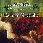 Sweetie | Kathryn Magendie