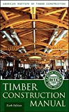 img - for Timber Construction Manual book / textbook / text book