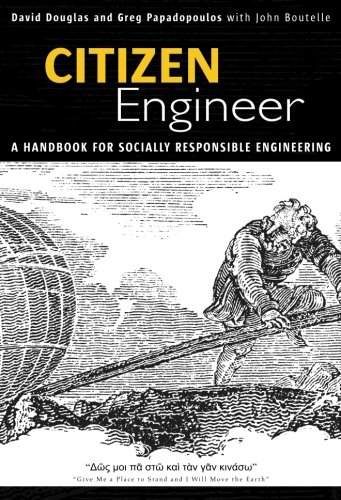 Citizen Engineer: A Handbook for Socially Responsible Engineering