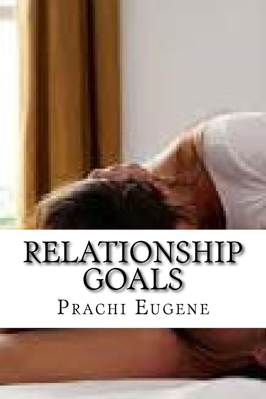 Relationship Goals: How to Lead Life as Good Couple pdf epub