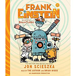 Frank Einstein and the BrainTurbo Audiobook