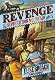 Revenge of Superstition Mountain (Superstition Mountain Mysteries)