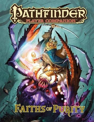 Read Online Pathfinder Player Companion: Faiths of Purity pdf