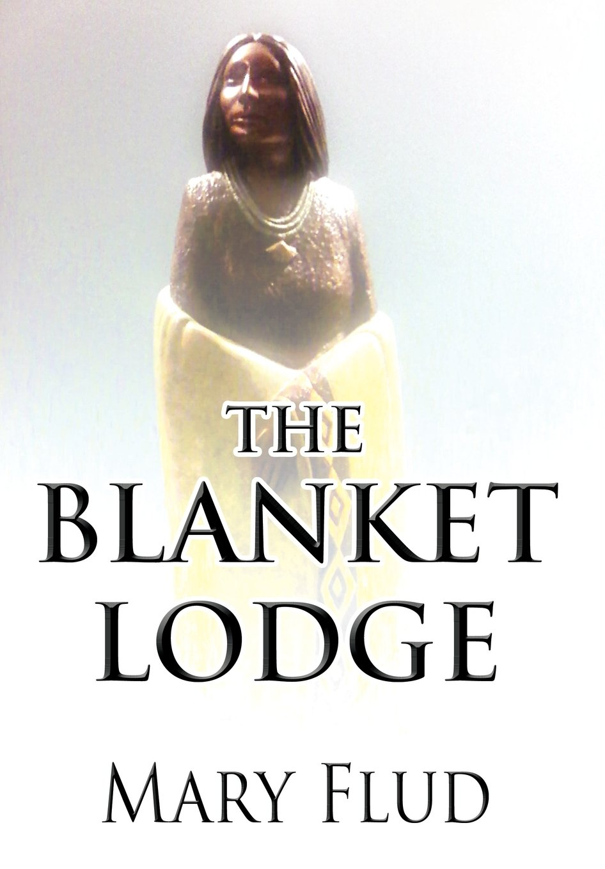 The Blanket Lodge PDF
