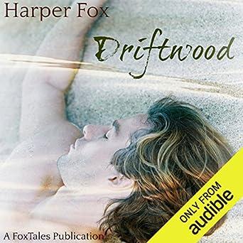 Driftwood by Harper Fox | amazon.com
