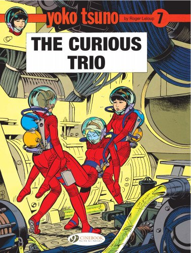 The Curious Trio (Yoko Tsuno) pdf